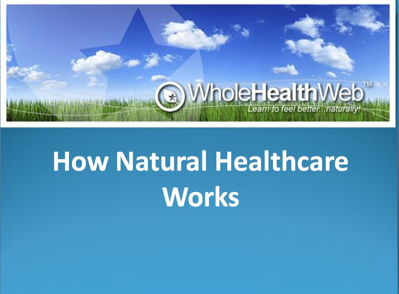 How Natural Healthcare Works